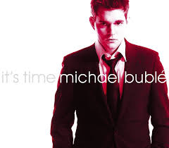 michael buble it s time