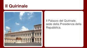 sede presidente della repubblica italiana il presidente della repubblica