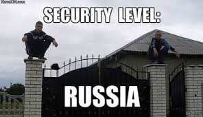 Russia Meme - security level russia memes