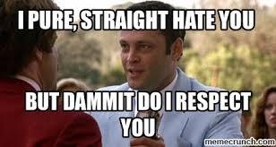 I Hate You Meme - pure straight hate you