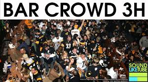 bar crowd for 3 hours sound effect youtube