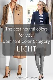 neutral colors clothing the best neutral colors for your dominant color category tabitha