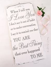 when i tell you i love you u0027 sign free printable