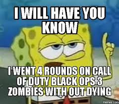 Call Of Duty Meme - call of duty zombies home facebook