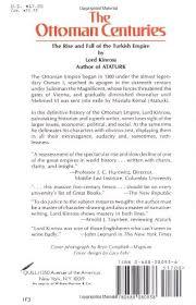 Downfall Of Ottoman Empire ottoman centuries lord kinross 9780688080938 amazon com books
