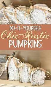 diy chic rustic pumpkin six clever sisters