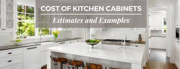 cost for kitchen cabinets cost of kitchen cabinets estimates and exles