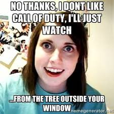 Hey Babe Meme - hey babe wanna come over and play cod