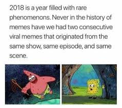 History Of Memes - dopl3r com memes 2018 is a year filled with rare phenomenons