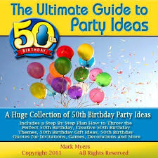 98 best 50th birthday party ideas images on pinterest birthday