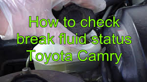how to check and add brake fluid toyota camry years 1991 to 2002