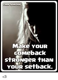 Make Memes Free - free spirited make your comeback stronger than your setback 3