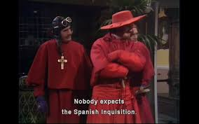 Spanish Inquisition Meme - image 733273 nobody expects the spanish inquisition know your
