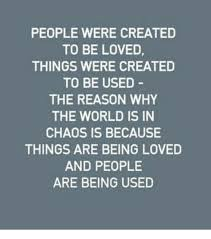 Pictures Used For Memes - people were created to be loved things were created to be used the