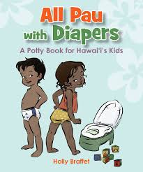 Hawaii travel potty images Pau with diapers a potty book for hawai 39 i 39 s jpg