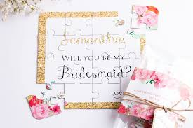 how to ask will you be my bridesmaid 30 and creative ways to ask will you be my bridesmaid