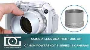 tutorial how to attach a lens adapter tube for canon powershot