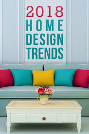 home interior design trends 5 home design trends to in 2018 budget dumpster