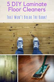 best 25 diy floor cleaner ideas on pinterest home floor