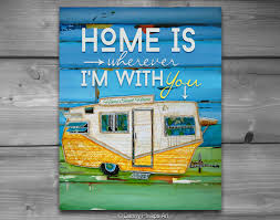 art printable home is wherever i u0027m with you vintage rv print