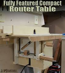 compact router table with homemade lift free plans workshop