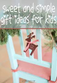 sweet and simple christmas gifts for children a thoughtfully