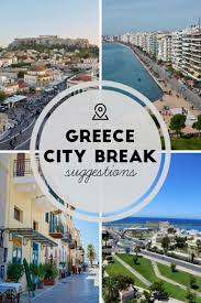 Athens City Breaks Guide by 120 Best Travel Greece Images On Greece Travel And