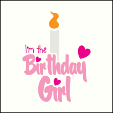 birthday girl i m the birthday girl with candle pink happy birthday prints