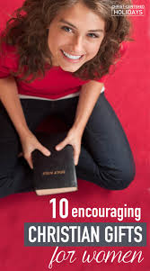 10 encouraging christian gifts for women christ centered holidays