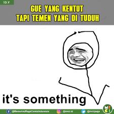 It S Something Meme - it s something follow ig kami mrci id meme rage comic