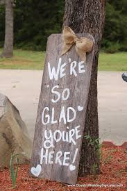 wedding sign we u0027re so glad you u0027re here sign by countryweddingsign