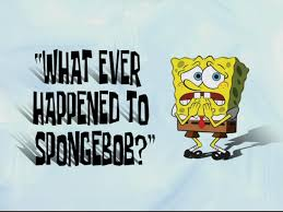 what ever happened to spongebob transcript encyclopedia