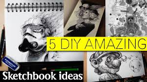 amazing sketchbook ideas youtube