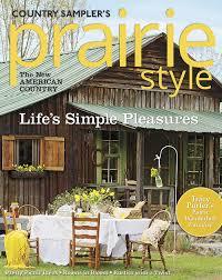 Prarie Style Magazines Prairie Style Country Sampler U0027s Prairie Style Spring