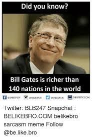 Latest Be Like Bill Meme - 25 best memes about bill gates bill gates memes