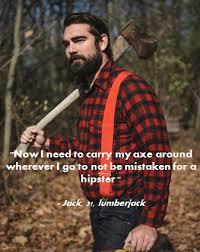 Lumberjack Meme - lumberjack issues memes