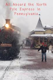 Pennsylvania is time travel possible images The magical north pole express train ride in pennsylvania everyone jpg