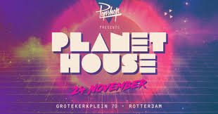 ra popshop presents planet house opening at popshop rotterdam