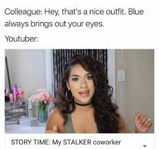 Youtuber Memes - dopl3r com memes hey that s a nice outfit youtuber my stalker