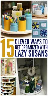 How To Make A Lazy Susan For A Kitchen Cabinet Clever Ways To Get Organized With A Lazy Susan