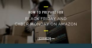 amazon black friday photography deals how to prepare for black friday and cyber monday on amazon