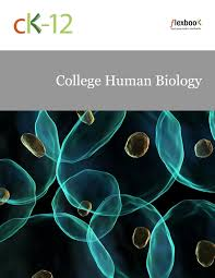 ck 12 college human biology ck 12 foundation