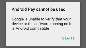 android compatible safetynet the reason why android pay don t work on your device