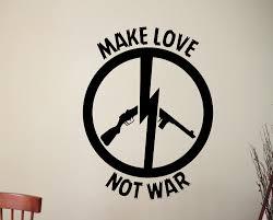 make love not war wall decal peace sign sticker home interior