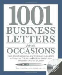 1001 business letters for all occasions from interoffice memos