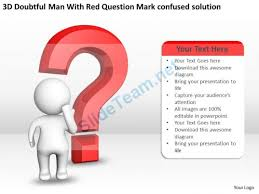 3d doubtful man with red question mark confused solution ppt