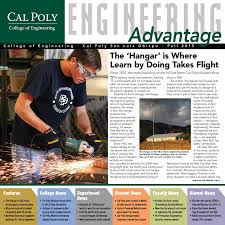 cal poly engineering by engineering advantage issuu