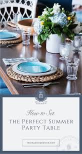 how to set the perfect summer party table u2014 teaselwood design
