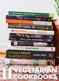 best cookbooks 11 favorite vegetarian cookbooks cookie and kate