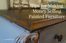 tips for making money painting furniture lost u0026 found